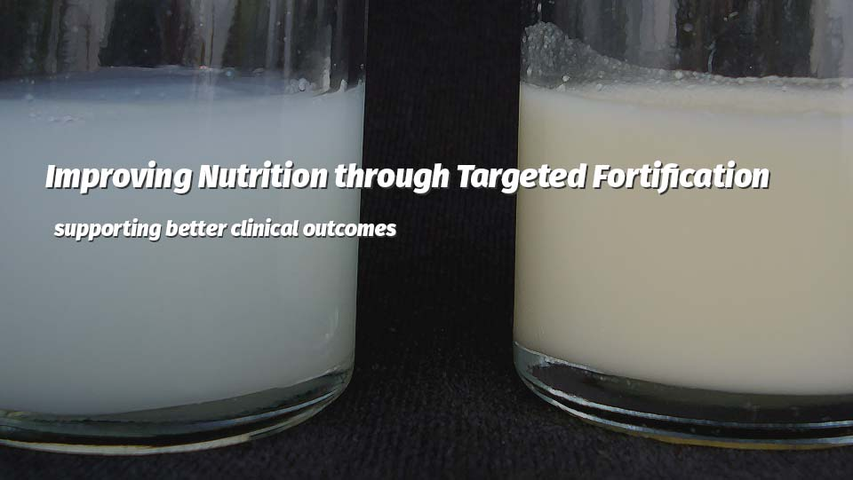 targeted fortification produces better clinical outcomes
